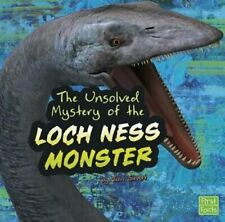 The Unsolved Mystery of the Loch Ness Monster by Terri Sievert: Used