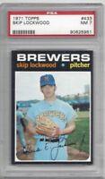 1971 Topps baseball card #433 Skip Lockwood, Milwaukee Brewers graded PSA 7