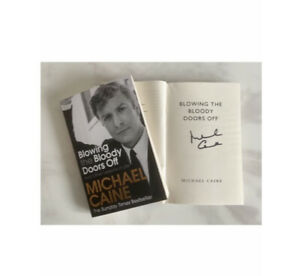 """MICHAEL CAINE Signed Book """" Blowing The Bloody Doors Off """" AFTAL OnlineCOA"""