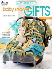Crochet Pattern Book BABY SHOWER GIFTS In A Weekend ~ 16 Quick Designs