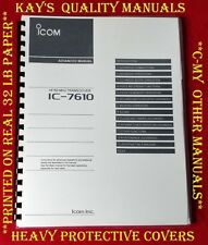 Icom IC-7610 Advance Manual on 32Lb Paper * Full Color* w/Heavier Covers!!
