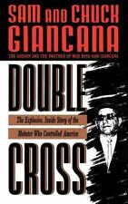 Double Cross : The Explosive, Inside Story of the Mobster Who Controlled Americ…