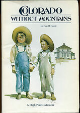 History-Colorado Without Mountains-Interesting Life On High Plains-Memoir-Signed