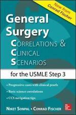General Surgery: Correlations and Clinical Scenarios, Fischer, Conrad, Sonpal, N