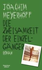 Die Zweisamkeit der Einzelgänger - Joachim Meyerhoff - 9783462049442 PORTOFREI