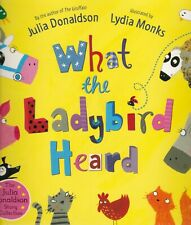 What the Ladybird Heard Book (Paperback) by Julia Donaldson