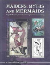 Maidens, Myths and Mermaids : A Handbook of Patterns by Jody and Delina Shepp.