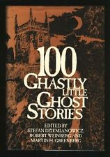 100 Ghastly Little Ghost Stories by Stefan Dziemianowicz