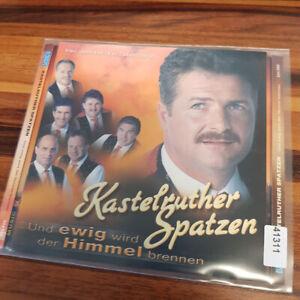 KASTLRUTHER SPATZEN : Und Ewig Wird Der Himmel Brennen    > VG (CD)