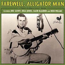 Farewell, Alligator Man: A Tribute To The Music Of Jimmy C. Newman - Va (NEW CD)