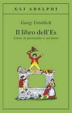 Il libro dell'Es. Lettere di psicoanalisi a un'amica, GRODDECK, 9788845907777