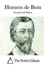 Homens de Bem by Gregório de Matos (2015, Paperback)