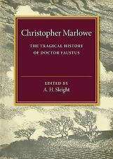 The Tragical History of Doctor Faustus by Christopher Marlowe (2016, Paperback)