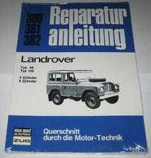 Reparaturanleitung Land Rover Serie III Typ 88 / 109, Baujahre 1971 - 1984