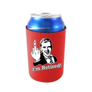 I'm Retired Neoprene Collapsible Can Coolie; retirement, gift, middle finger