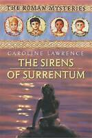 Lawrence, Caroline, The Roman Mysteries: The Sirens of Surrentum: Book 11, Very