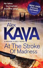 ALEX KAVA __ AT THE STROKE OF MADNESS __ BRAND NEW __ FREEPOST UK