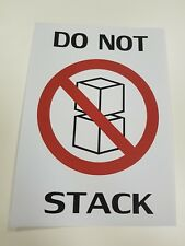 25 DO NOT STACK LABELS 290MM X 200MM LARGE PALLET LABELS