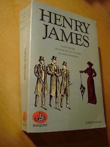 Henry James Daisy Miller Ailes de la Colombe Ambassadeurs Bouquins Laffont 1981