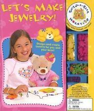 Build-A-Bear Workshop: Let's Make Jewelry! by Brunelle, Lynn