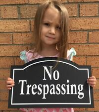 """Arched No Trespassing Sign 14x8.5"""" 1/4"""" King ColorCore Any Color"""