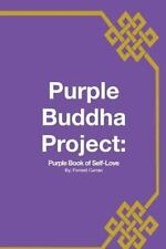 Purple Buddha Project: Purple Book of Self-Love: By Curran, Forrest Gierth, R...