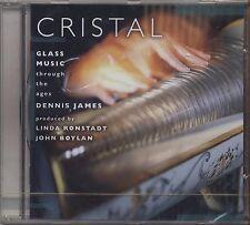 DENNIS JAMES - Cristal: Glass Musica Through The Ages - LINDA RONSTADT CD 2002