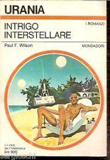 URANIA  n° 790-PAUL WILSON-INTRIGO INTERSTELLARE