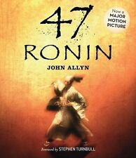 NEW/SEALED - 47 Ronin by John Allyn and Stephen Turnbull (2013, CD)