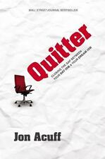 Quitter: Closing the Gap Between Your Day Job & Your Dream Job [ Acuff, Jon ] Us