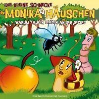 DIE KLEINE SCHNECKE MONIKA HÄUSCHEN - 24: WARUM LAUFEN FLIEGEN AN DER DECKE?  CD