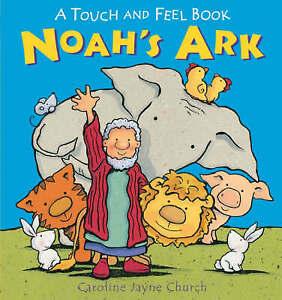 Noah's Ark Touch and Feel, Caroline Jayne Church, Acceptable Book