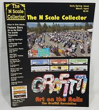 The N Scale Collector Magazine Back Issue March April Grafitti Art on the Rails