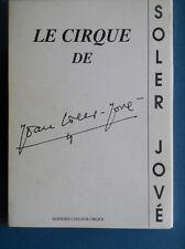 Le cirque de Soler Jové - 1996.