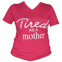 "Mother's Day Gift Women's Mom Shirt ""Tired As A Mother"" T-Shirts Tees Top"