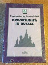 Opportunità in Russia Guida pratica per l'uomo d'affari SIGILLATO