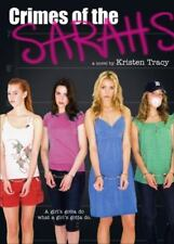 Crimes of the Sarahs by Kristen Tracy (2008, Paperback)