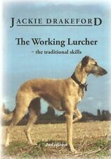 DRAKEFORD JACKIE BOOK THE WORKING LURCHER THE TRADITIONAL SKILLS paperback NEW