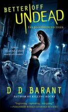 BETTER OFF UNDEAD by D D Barant BLOODHOUND FILES #4 ~ Combine Ship URBAN FANTASY