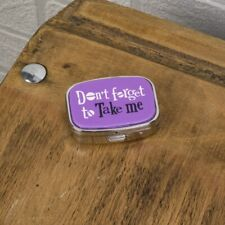 Pill box DON'T FORGET TO TAKE ME tin Container 6cm The Bright Side New