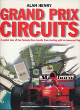 Alan Henry: GRAND Prix Circuits. a Guided Tour of the Formula One circuits...