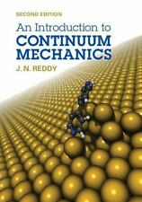 An Introduction to Continuum Mechanics by J. N. Reddy (2013, Hardcover)