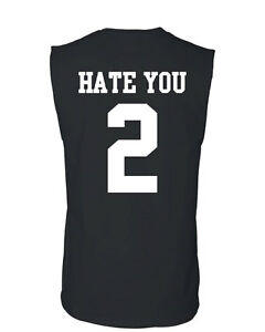 Hate You 2 Muscle Shirt Funny Offensive Humor