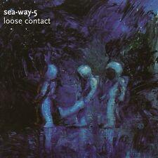 Sea - Way - 5 Loose Contact