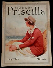 Modern Priscilla Magazine July 1925 NEEDLEWORK - FASHIONS - CRAFTS - HOMEMAKING