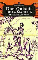 Don Quixote de la Mancha - Quijote en Inglés - Cervantes - Santana Classics