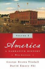 America: A Narrative History (Eighth Edition)  (Vol. 1) by