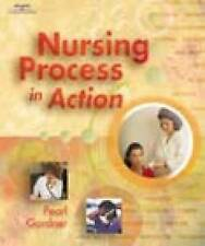 NEW Nursing Process in Action by Pearl Gardner