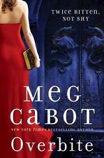 Overbite by Meg Cabot (2011, Hardcover)