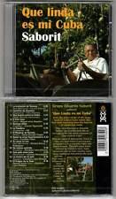 """SABORIT """"Que Linda Es Mi Cuba"""" (CD) 2006 NEUF"""